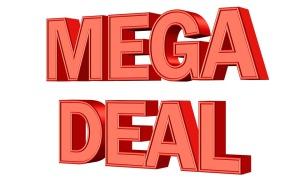 Mega Deal